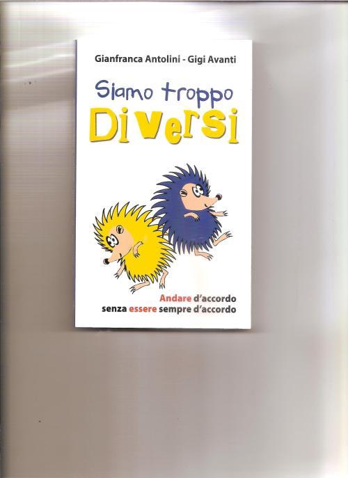 SIAMO TROPPO DIVERSI